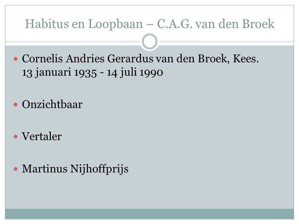 Habitus en Loopbaan – C.A.G. van den Broek