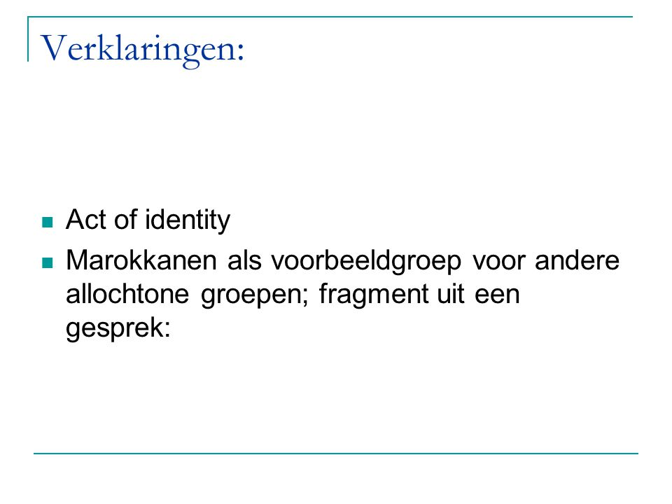 Verklaringen: Act of identity