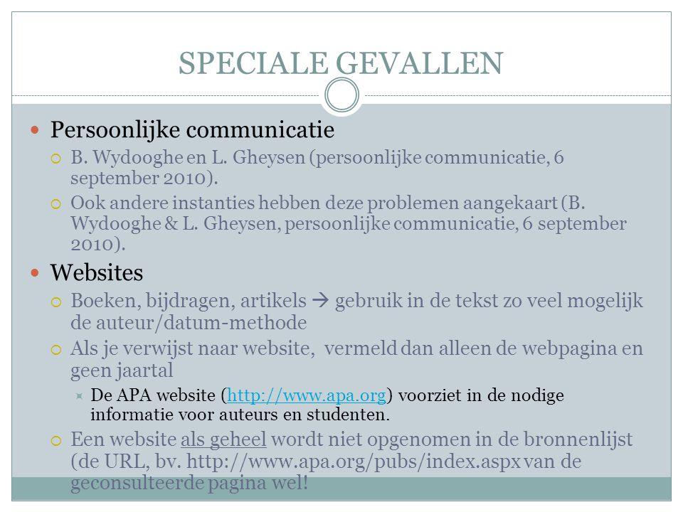 SPECIALE GEVALLEN Persoonlijke communicatie Websites