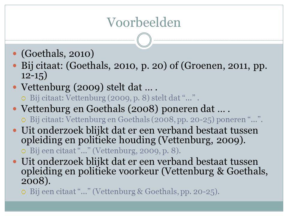 Voorbeelden (Goethals, 2010)