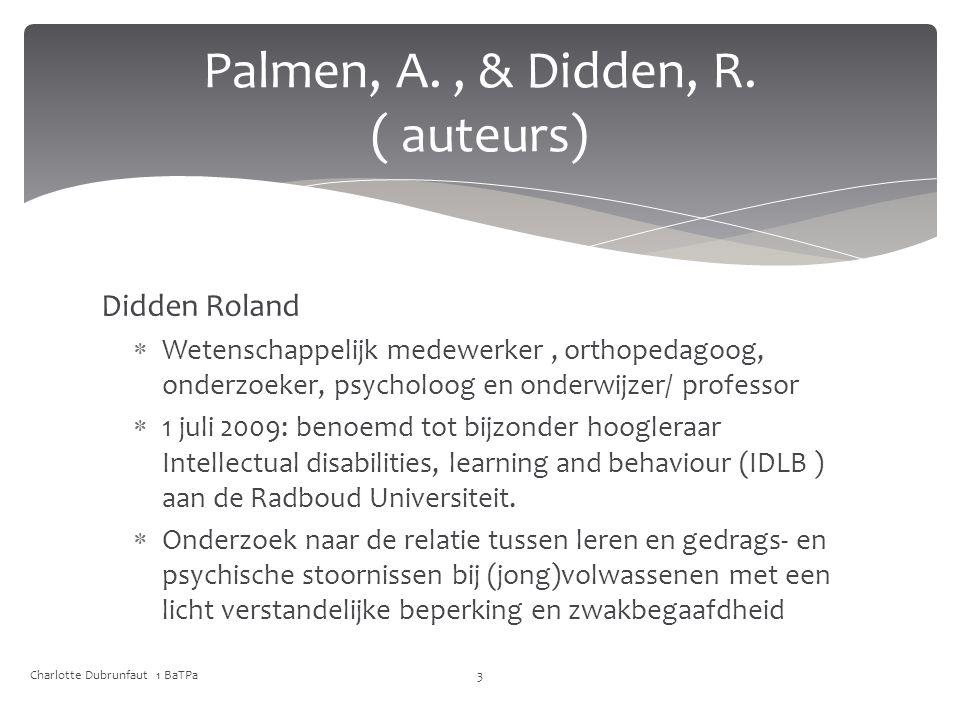 Palmen, A. , & Didden, R. ( auteurs)