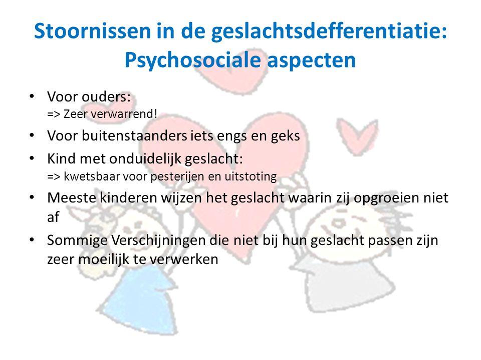 Stoornissen in de geslachtsdefferentiatie: Psychosociale aspecten