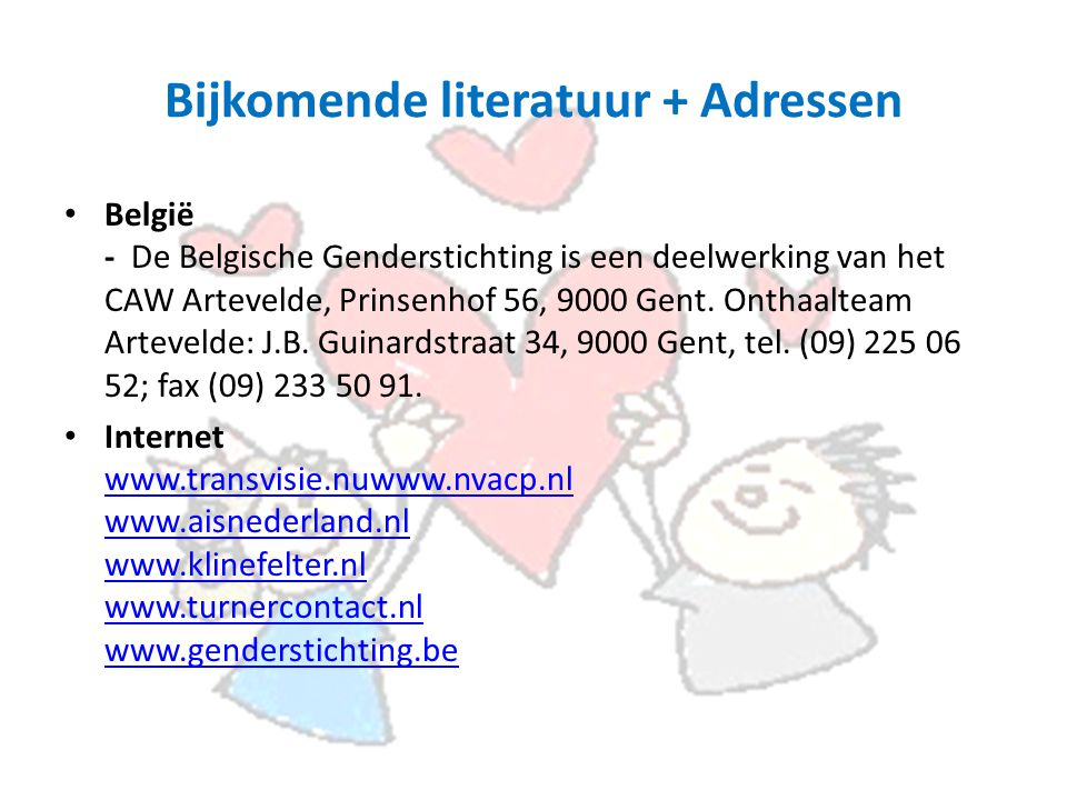 Bijkomende literatuur + Adressen