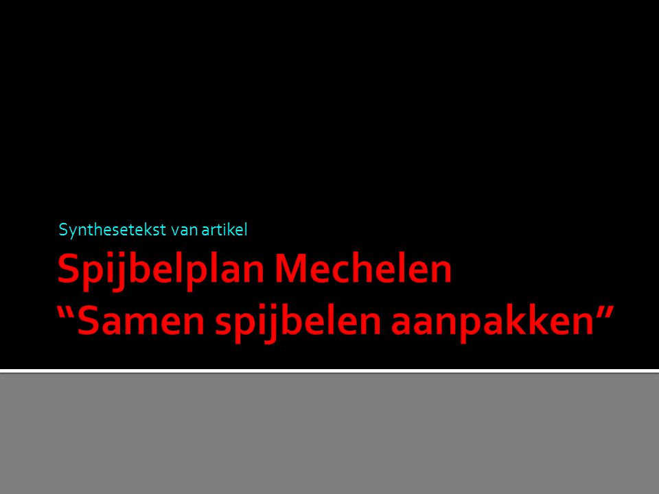 Spijbelplan Mechelen Samen spijbelen aanpakken