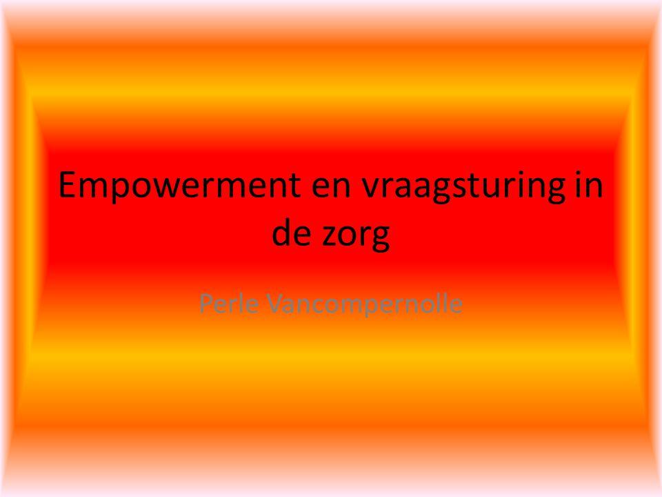 Empowerment en vraagsturing in de zorg