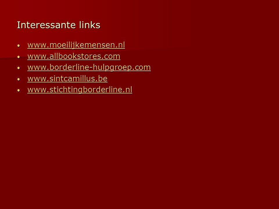 Interessante links www.moeilijkemensen.nl www.allbookstores.com