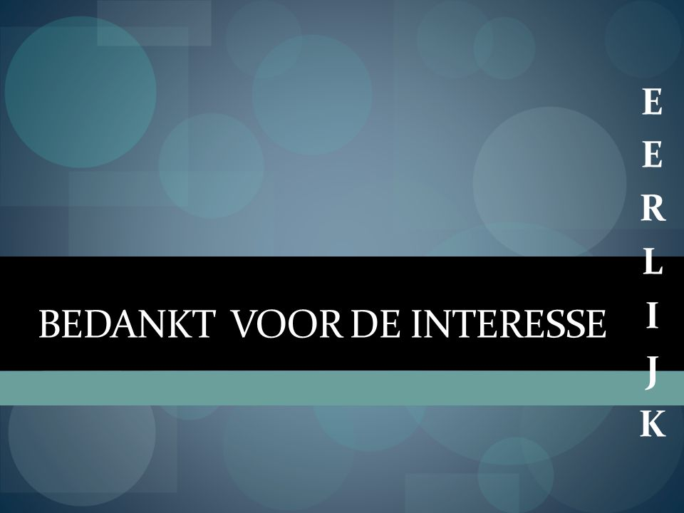 BEDANKT VOOR DE INTERESSE