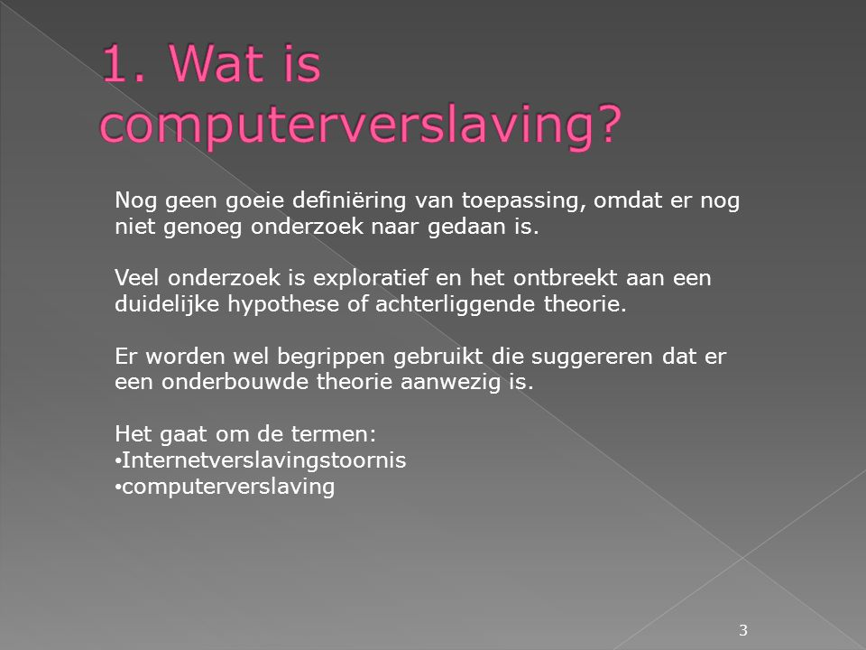 1. Wat is computerverslaving