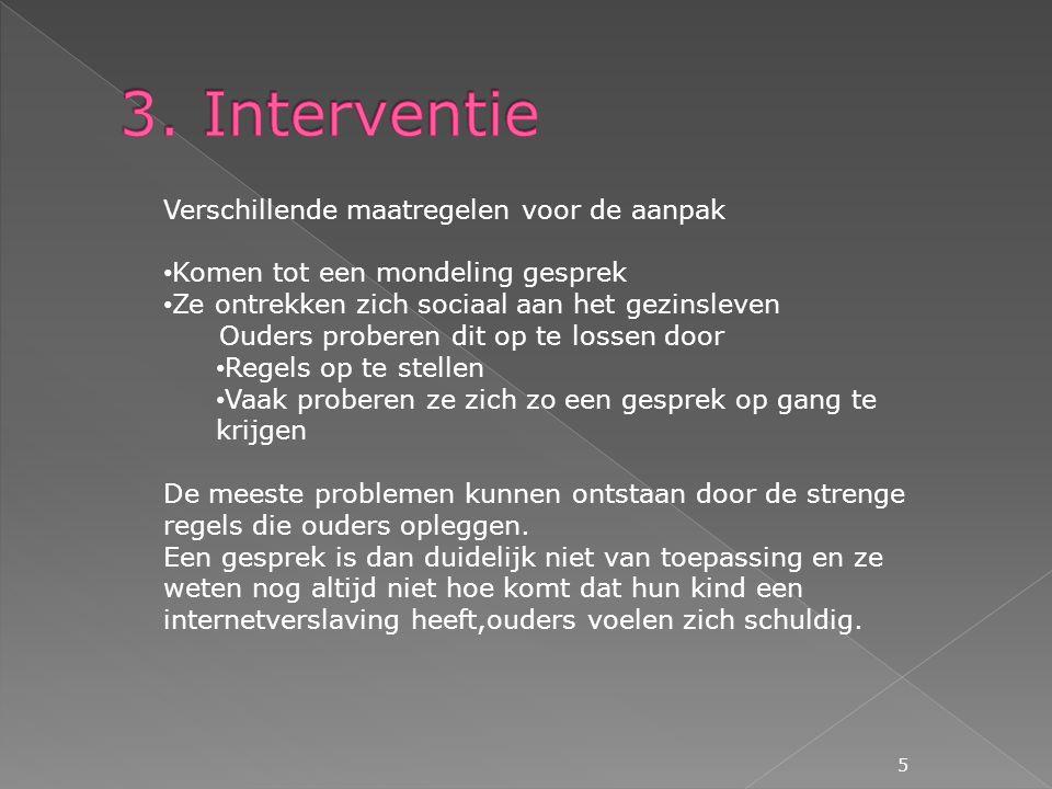 3. Interventie Verschillende maatregelen voor de aanpak