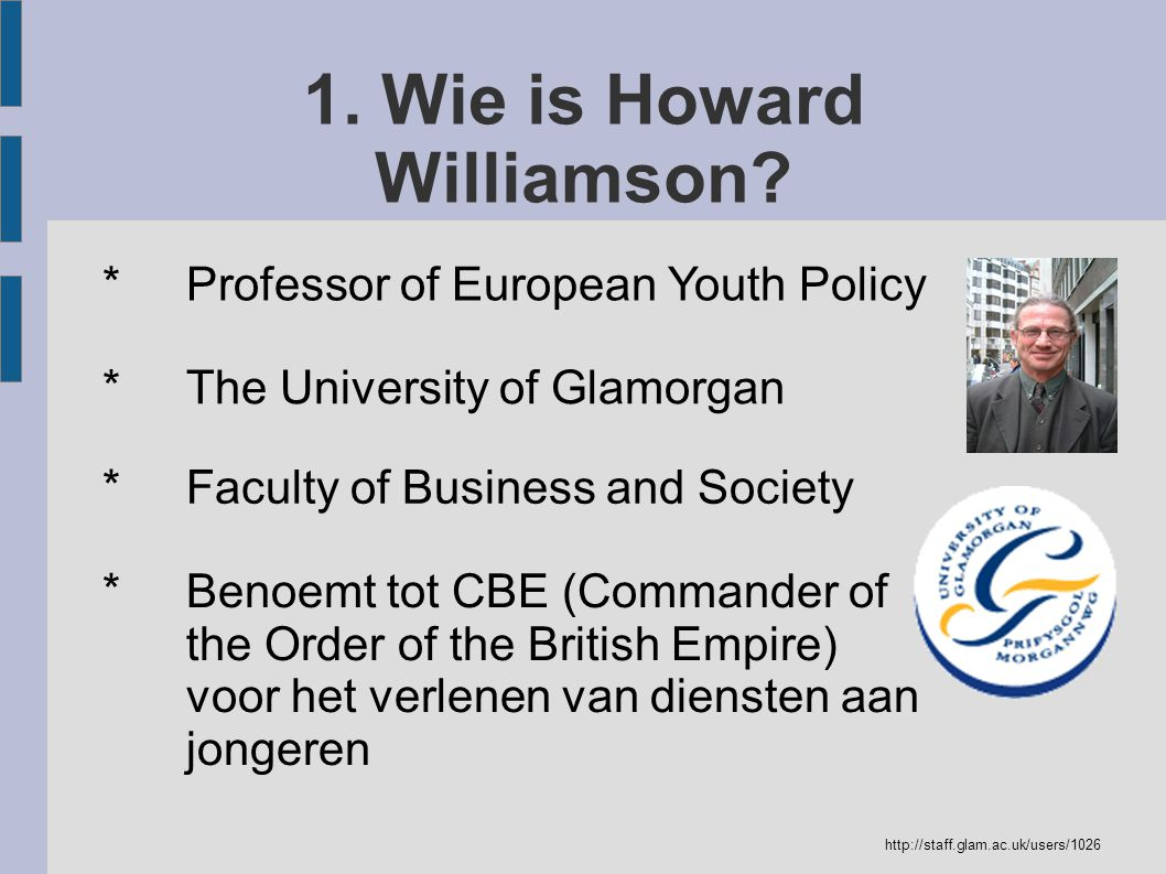1. Wie is Howard Williamson