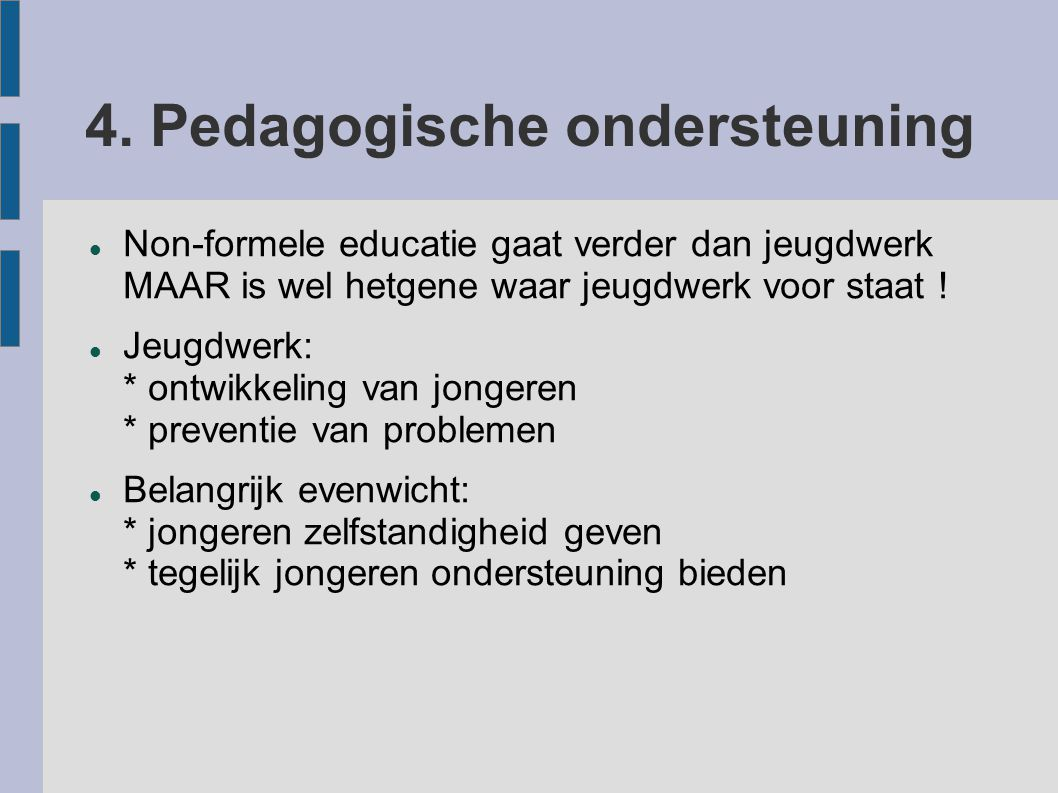 4. Pedagogische ondersteuning