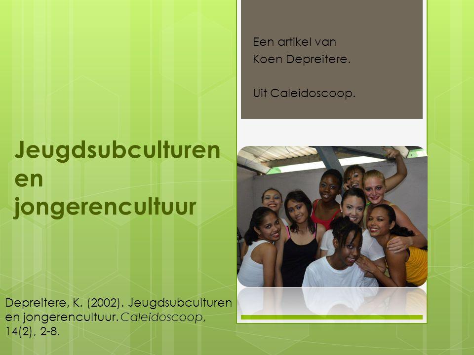 Jeugdsubculturen en jongerencultuur