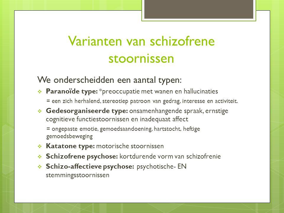 Varianten van schizofrene stoornissen