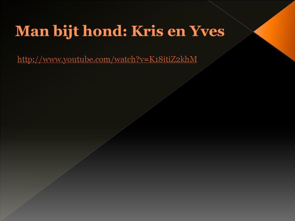 Man bijt hond: Kris en Yves
