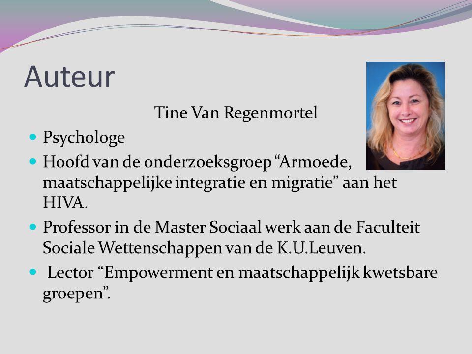 Auteur Tine Van Regenmortel Psychologe
