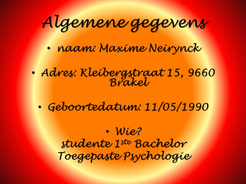 Algemene gegevens naam: Maxime Neirynck