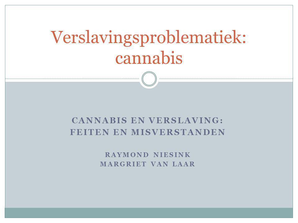 Verslavingsproblematiek: cannabis
