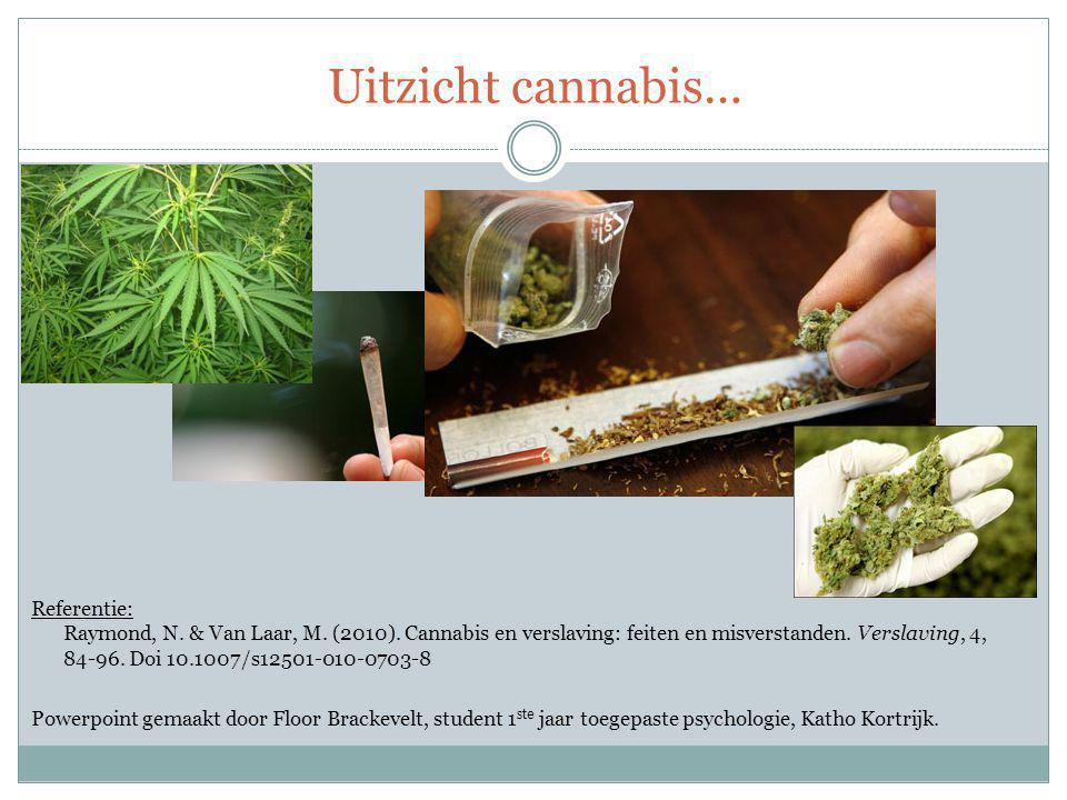 Uitzicht cannabis…