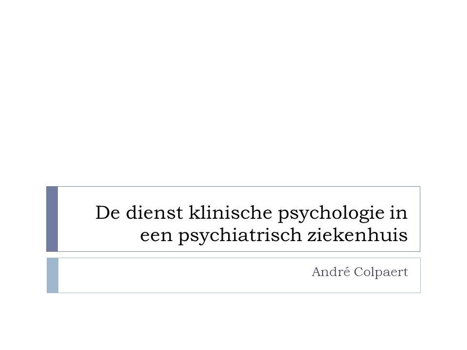 De dienst klinische psychologie in een psychiatrisch ziekenhuis