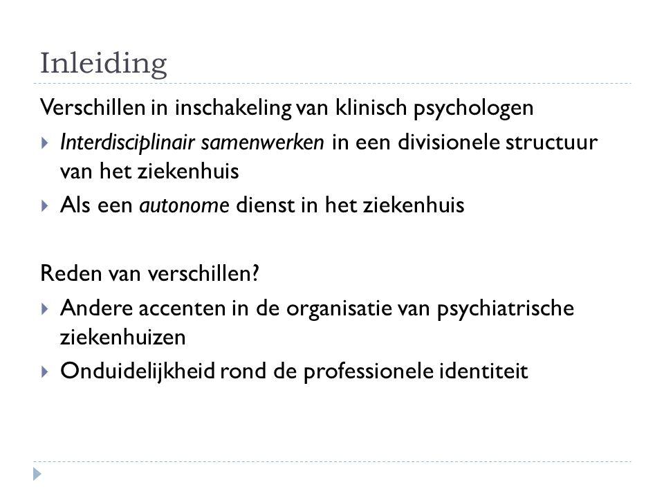 Inleiding Verschillen in inschakeling van klinisch psychologen