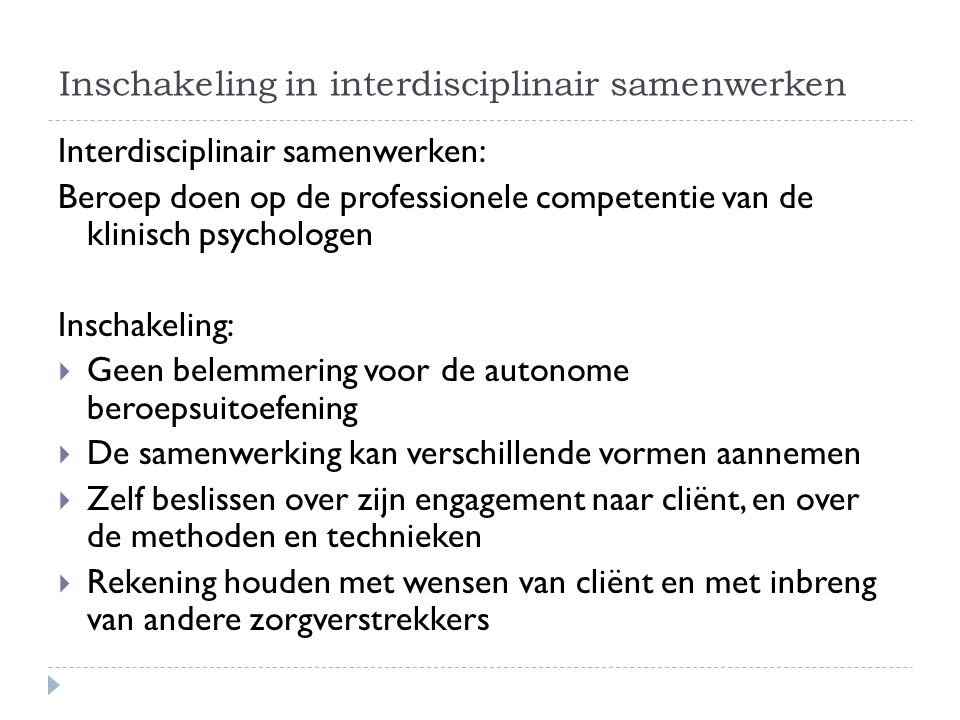 Inschakeling in interdisciplinair samenwerken