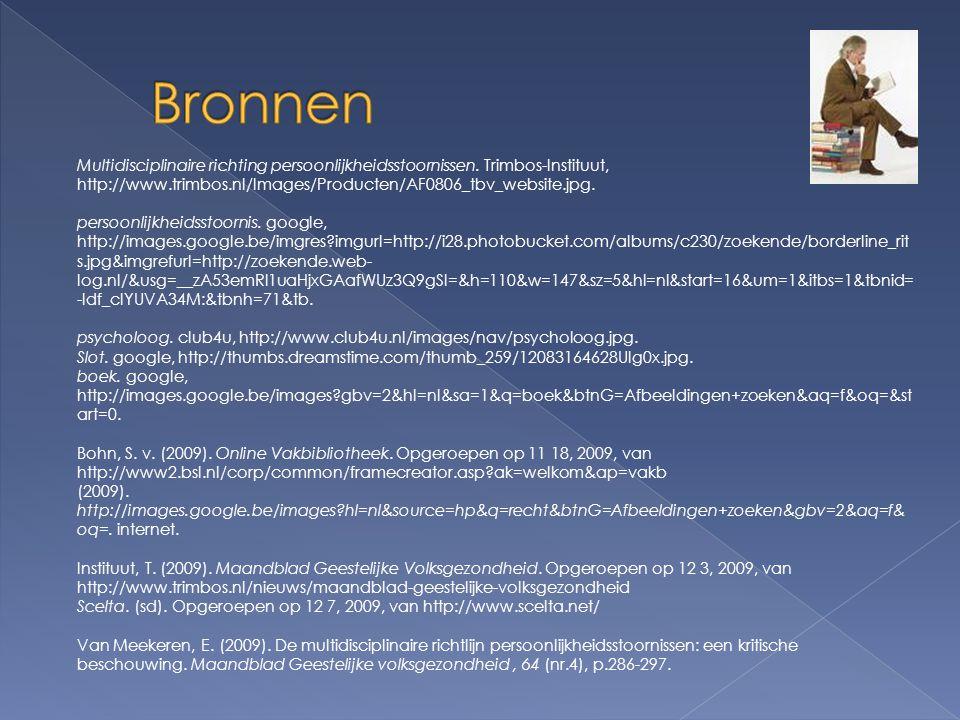 Bronnen Multidisciplinaire richting persoonlijkheidsstoornissen. Trimbos-Instituut, http://www.trimbos.nl/Images/Producten/AF0806_tbv_website.jpg.
