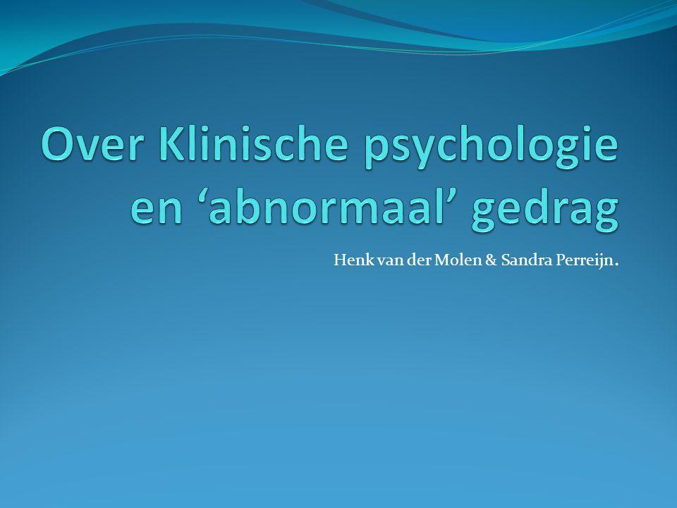 Over Klinische psychologie en 'abnormaal' gedrag