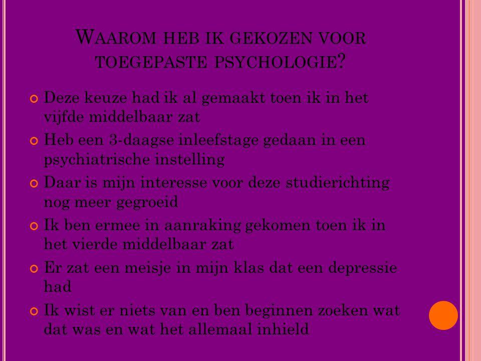 Waarom heb ik gekozen voor toegepaste psychologie