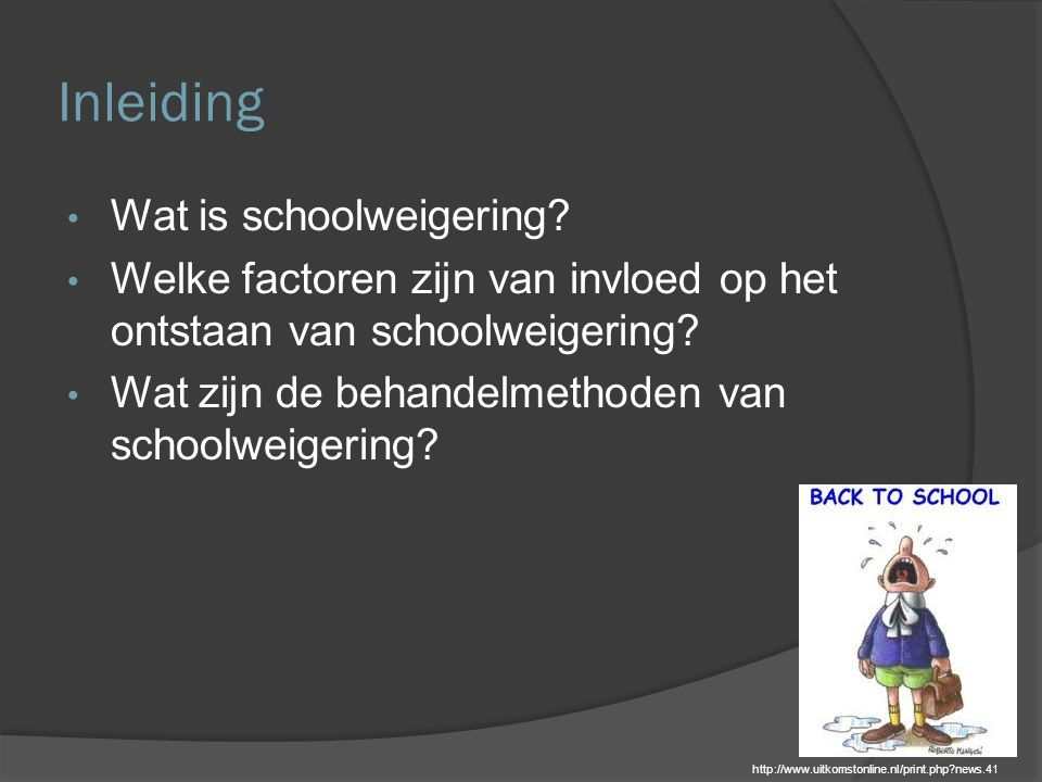 Inleiding Wat is schoolweigering