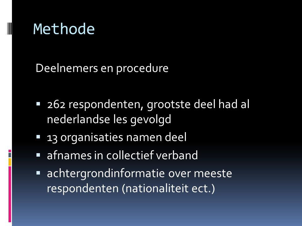 Methode Deelnemers en procedure