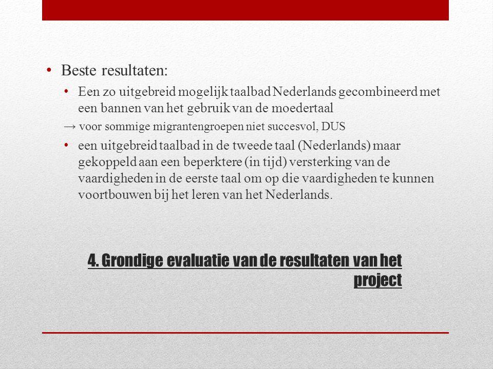 4. Grondige evaluatie van de resultaten van het project