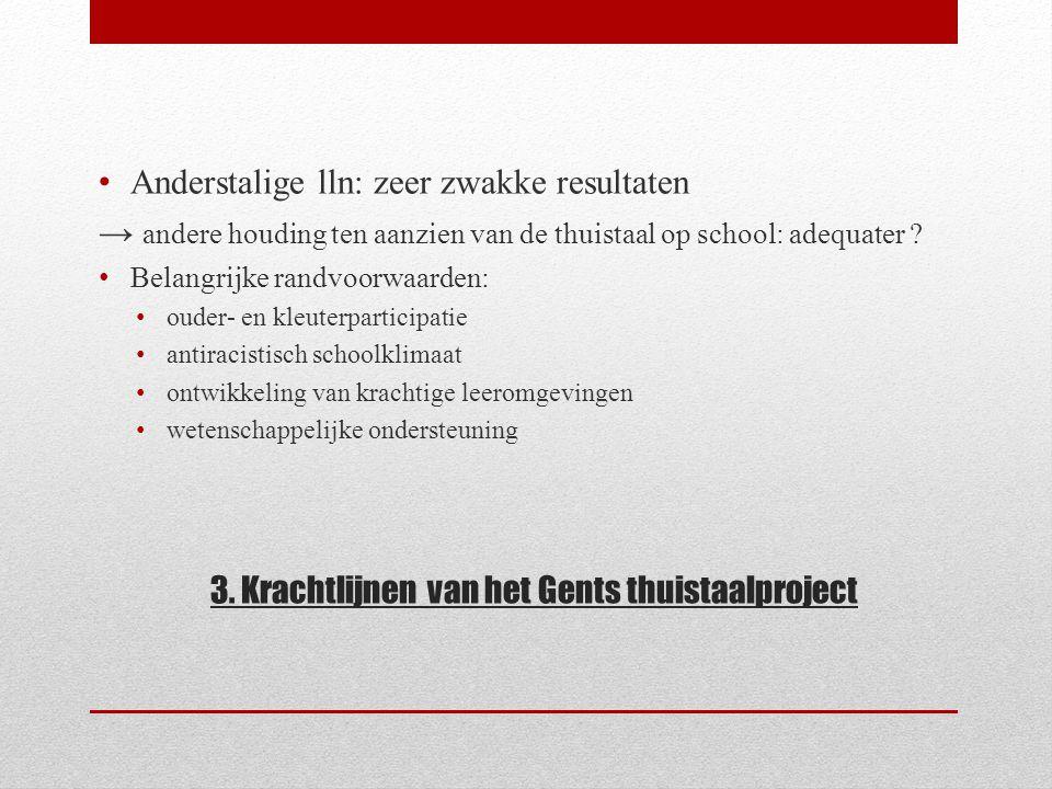 3. Krachtlijnen van het Gents thuistaalproject
