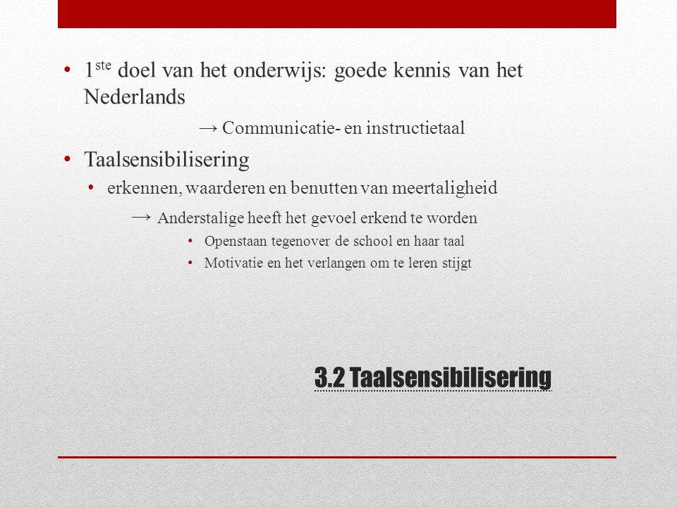 1ste doel van het onderwijs: goede kennis van het Nederlands