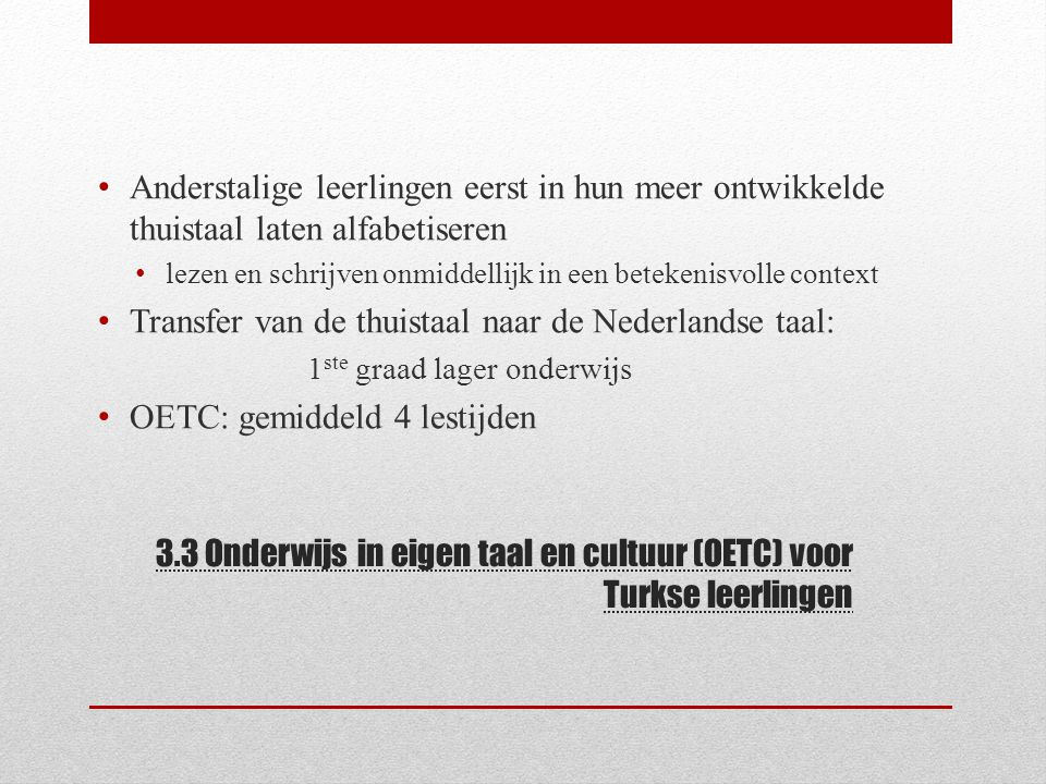 3.3 Onderwijs in eigen taal en cultuur (OETC) voor Turkse leerlingen