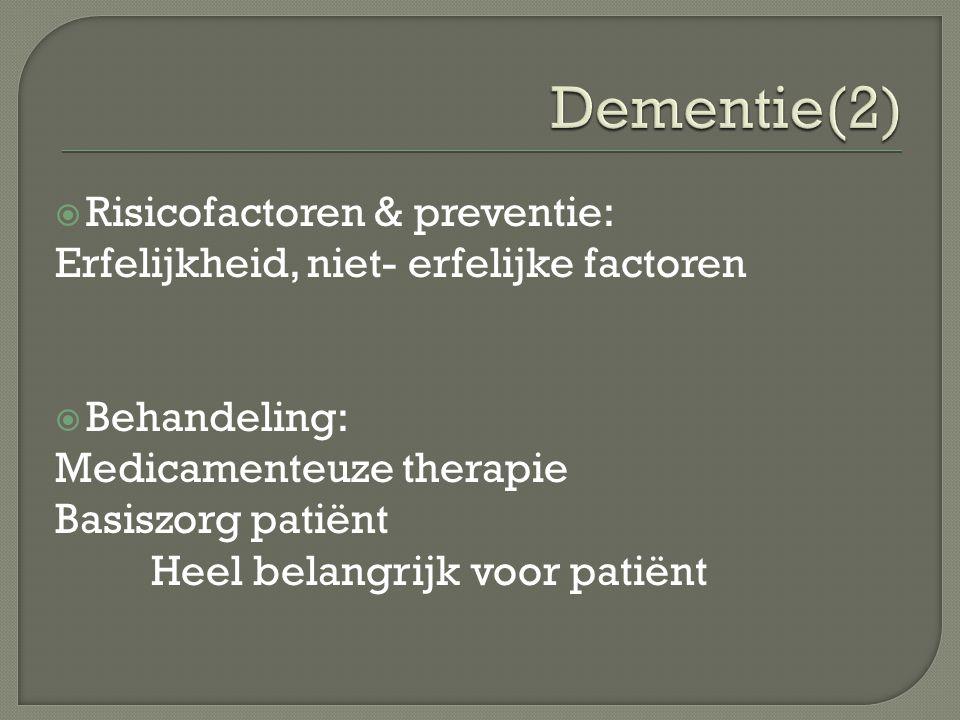 Dementie(2) Risicofactoren & preventie: