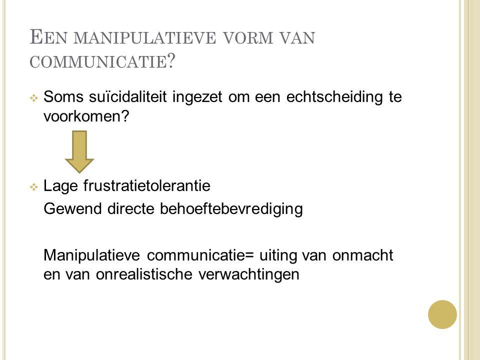 Een manipulatieve vorm van communicatie