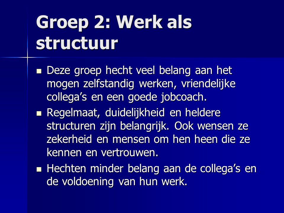 Groep 2: Werk als structuur
