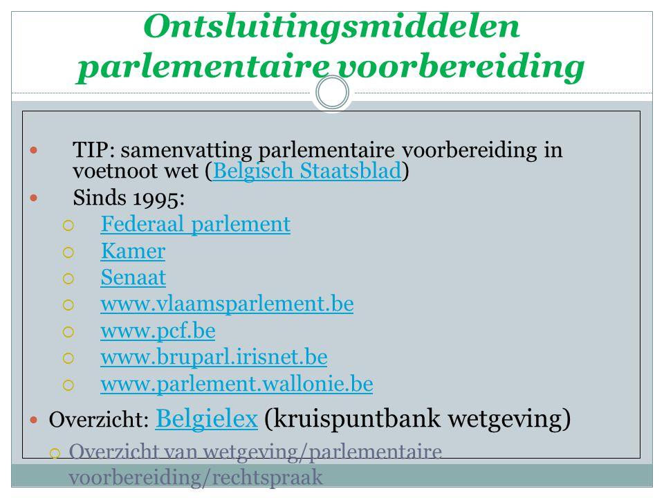 Ontsluitingsmiddelen parlementaire voorbereiding