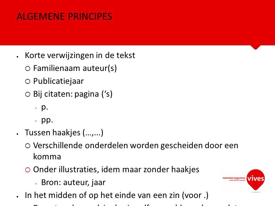 ALGEMENE PRINCIPES Korte verwijzingen in de tekst