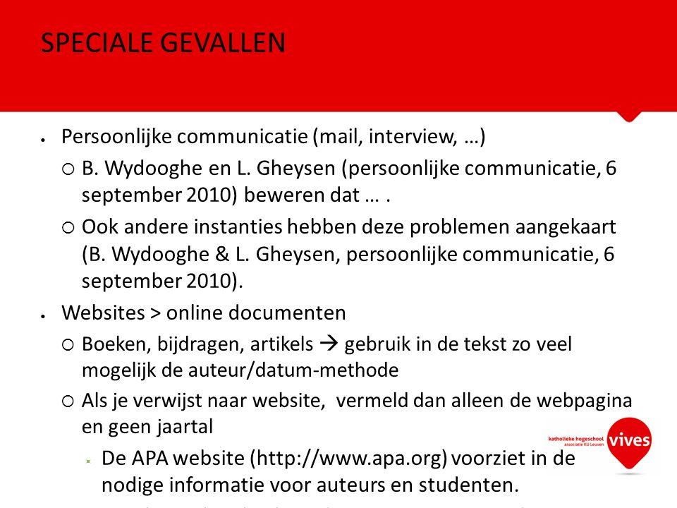 SPECIALE GEVALLEN Persoonlijke communicatie (mail, interview, …)
