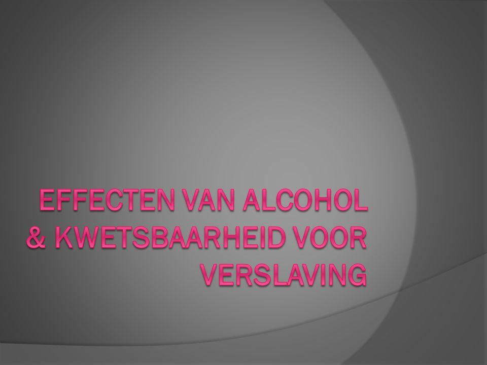 Effecten van alcohol & kwetsbaarheid voor verslaving