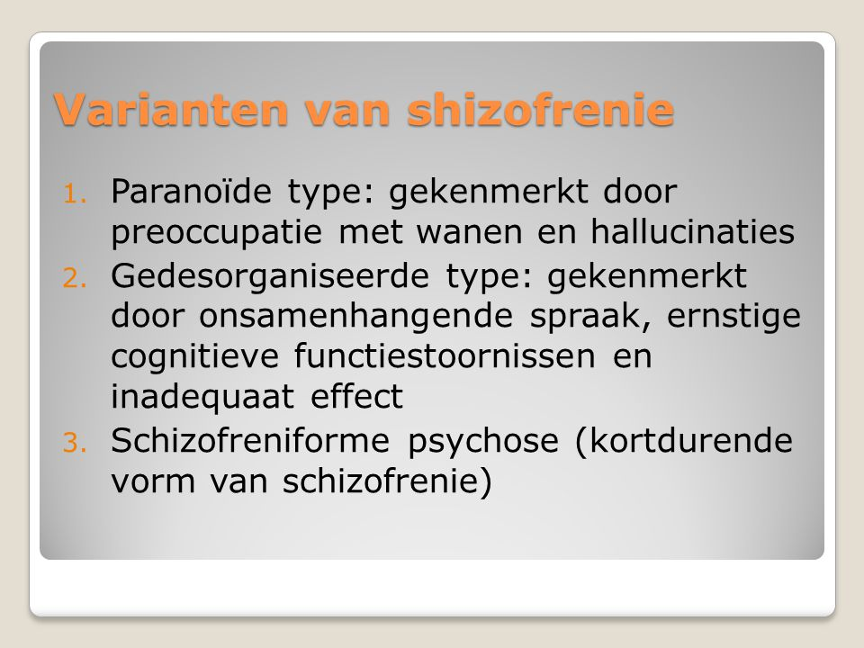 Varianten van shizofrenie