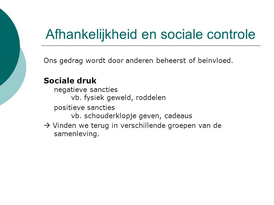 Afhankelijkheid en sociale controle