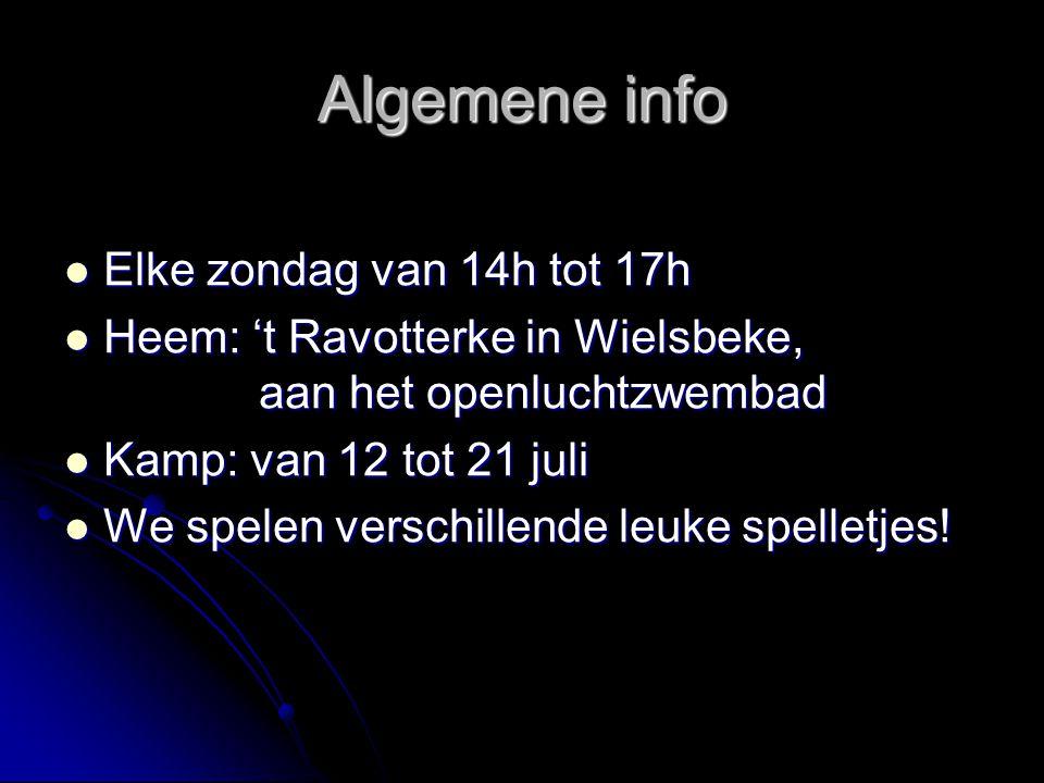 Algemene info Elke zondag van 14h tot 17h