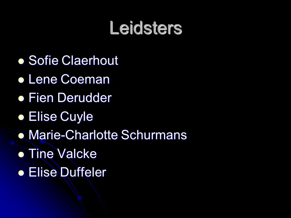 Leidsters Sofie Claerhout Lene Coeman Fien Derudder Elise Cuyle