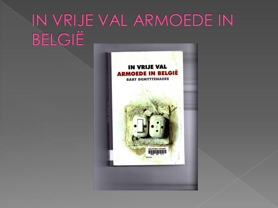 IN VRIJE VAL ARMOEDE IN BELGIË
