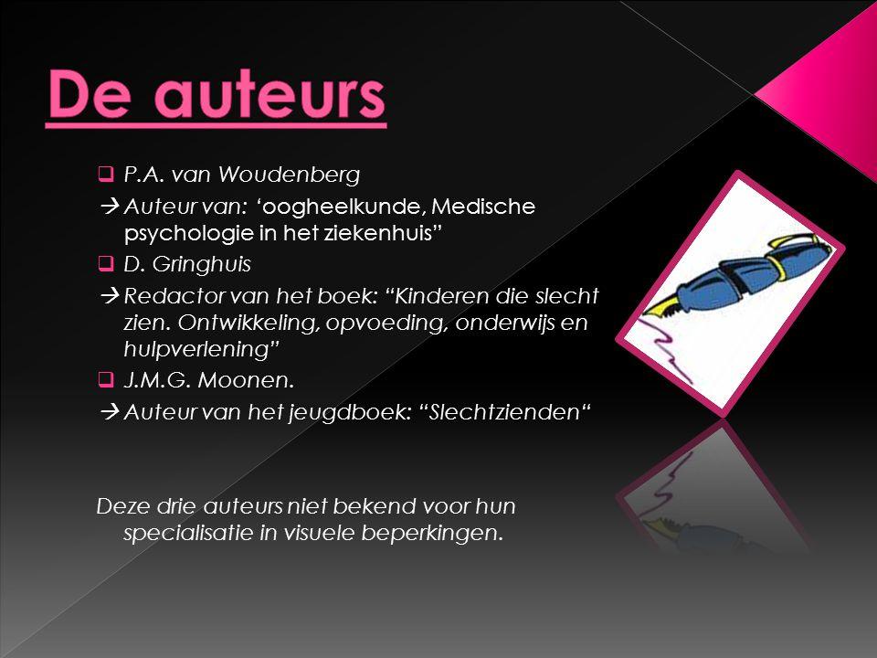 De auteurs P.A. van Woudenberg