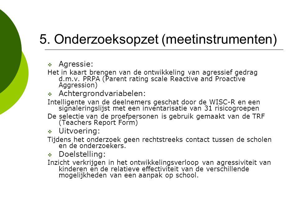 5. Onderzoeksopzet (meetinstrumenten)