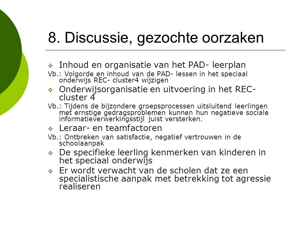 8. Discussie, gezochte oorzaken