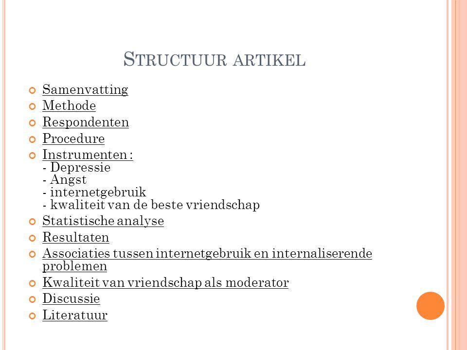 Structuur artikel Samenvatting Methode Respondenten Procedure